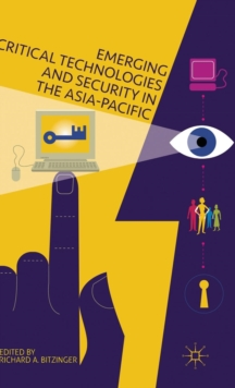 Emerging Critical Technologies and Security in the Asia-Pacific, Hardback Book