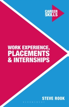 Work Experience, Placements and Internships, Paperback / softback Book