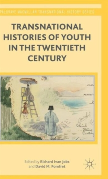 Transnational Histories of Youth in the Twentieth Century, Hardback Book