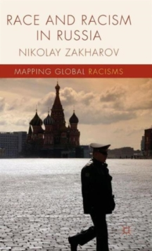 Race and Racism in Russia, Hardback Book