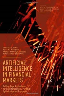 Artificial Intelligence in Financial Markets : Cutting Edge Applications for Risk Management, Portfolio Optimization and Economics, Hardback Book