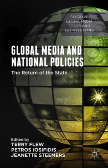 Global Media and National Policies : The Return of the State, Hardback Book