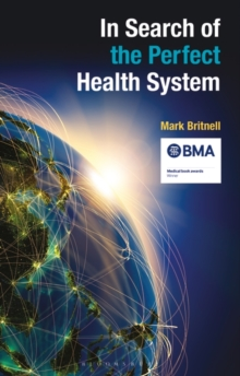 In Search of the Perfect Health System, Paperback / softback Book
