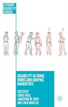 Disability in Comic Books and Graphic Narratives, Hardback Book