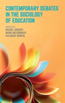 Contemporary Debates in the Sociology of Education, Paperback Book