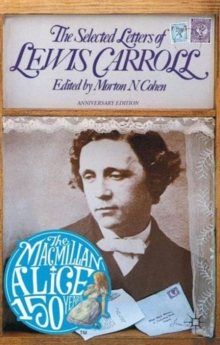 The Selected Letters of Lewis Carroll, Paperback / softback Book