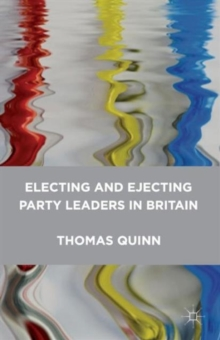 Electing and Ejecting Party Leaders in Britain, Paperback Book
