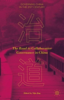 The Road to Collaborative Governance in China, Hardback Book