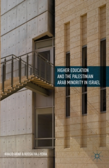 Higher Education and the Palestinian Arab Minority in Israel, Hardback Book