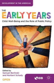 The Early Years : Child Well-Being and the Role of Public Policy, Paperback Book