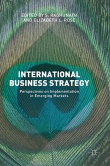 International Business Strategy : Perspectives on Implementation in Emerging Markets, Hardback Book