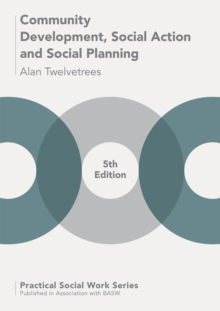 Community Development, Social Action and Social Planning, Paperback / softback Book