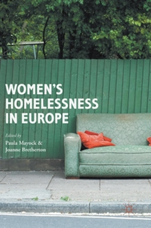 Women's Homelessness in Europe, Hardback Book