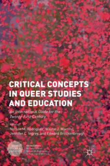 Critical Concepts in Queer Studies and Education : An International Guide for the Twenty-First Century, Hardback Book