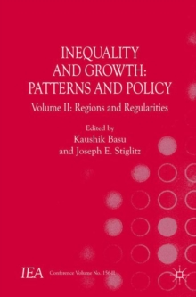 Inequality and Growth: Patterns and Policy : Volume II: Regions and Regularities, Paperback Book