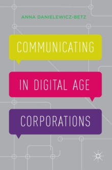 Communicating in Digital Age Corporations, Hardback Book