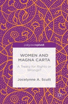 Women and the Magna Carta : A Treaty for Control or Freedom?, Hardback Book