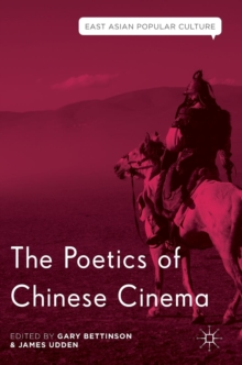 The Poetics of Chinese Cinema, Hardback Book