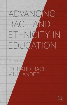 Advancing Race and Ethnicity in Education, Paperback Book