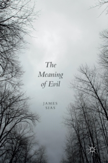 The Meaning of Evil, Hardback Book
