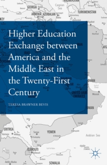 Higher Education Exchange between America and the Middle East through the Twentieth Century, Hardback Book