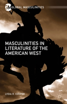 Masculinities in Literature of the American West, Hardback Book