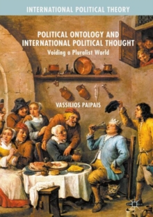 Political Ontology and International Political Thought : Voiding a Pluralist World, EPUB eBook