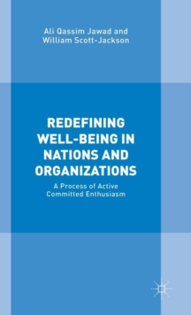 Redefining Well-Being in Nations and Organizations : A Process of Improvement, Hardback Book