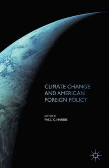 Climate Change and American Foreign Policy, Paperback Book