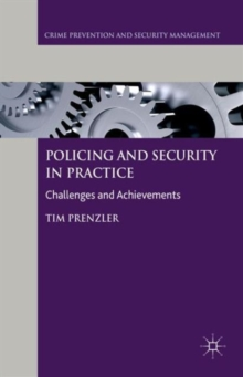 Policing and Security in Practice : Challenges and Achievements, Paperback Book