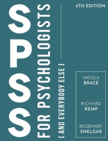 SPSS for Psychologists : And Everybody Else