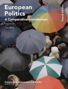 European Politics : A Comparative Introduction, Paperback Book