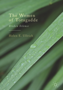 The Women of Totagadde : Broken Silence, EPUB eBook