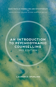 An Introduction to Psychodynamic Counselling, Paperback Book