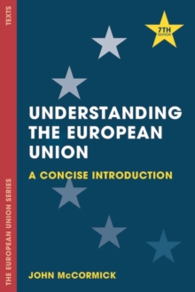 Understanding the European Union : A Concise Introduction, PDF eBook