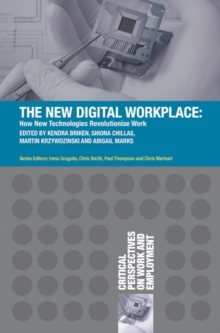 The New Digital Workplace : How New Technologies Revolutionise Work, Paperback Book