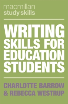 Writing Skills for Education Students, Paperback / softback Book