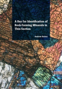 A Key for Identification of Rock-Forming Minerals in Thin Section, Paperback Book