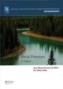 Fluvial Processes : 2nd Edition, Hardback Book