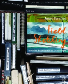Field Sketching and the Experience of Landscape, Paperback Book