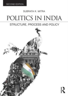 Politics in India : Structure, Process and Policy, Paperback Book
