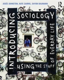 Introducing Sociology Using the Stuff of Everyday Life, Paperback / softback Book