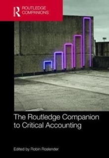 The Routledge Companion to Critical Accounting, Hardback Book