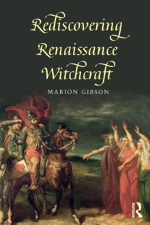 Rediscovering Renaissance Witchcraft, Paperback Book