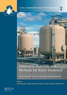 Innovative Materials and Methods for Water Treatment : Solutions for Arsenic and Chromium Removal, Hardback Book