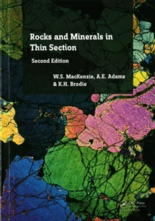 Rocks and Minerals in Thin Section, Second Edition : A Colour Atlas, Paperback Book
