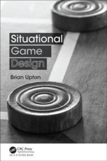 Situational Game Design, Paperback Book