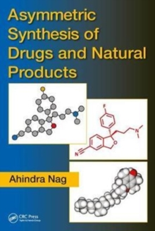 Asymmetric Synthesis of Drugs and Natural Products, Hardback Book