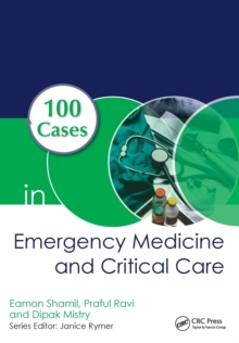 100 Cases in Emergency Medicine and Critical Care, First Edition, Paperback Book