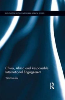 China, Africa and Responsible International Engagement, Hardback Book